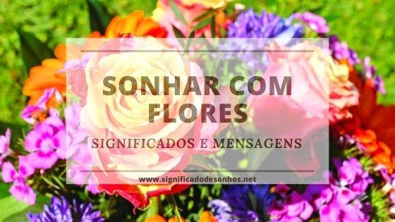 significados de sonhos com flores