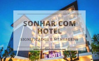 significados de sonhos com hotel