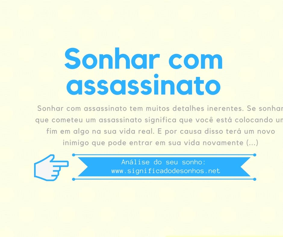 significado sonhar com assassinato