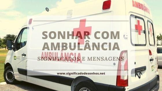significado de sonhos com ambulância