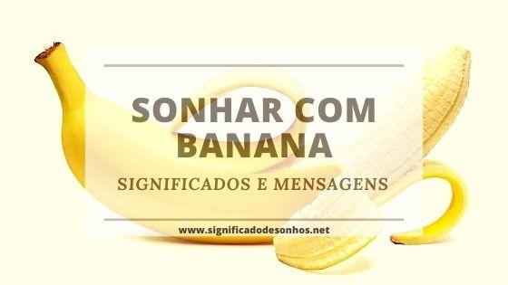 Significados de sonhos com banana