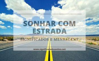 significados de sonhos com estradas