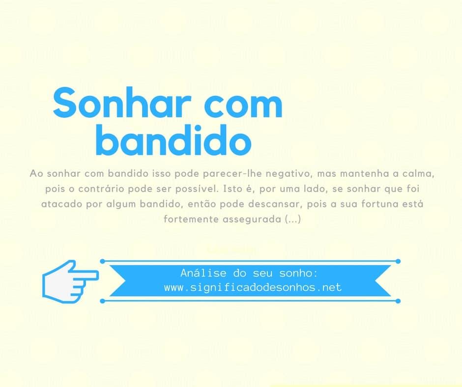 7a420782e Significado de SONHAR com BANDIDO: Explicação do Seu Sonho
