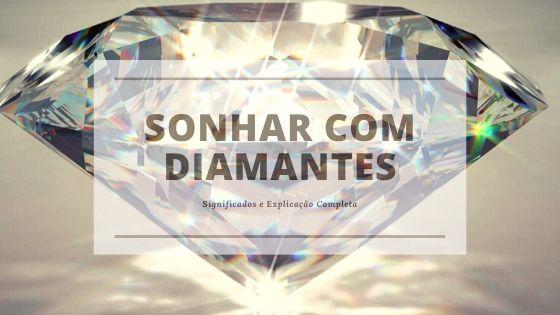 Descubra o que revelam os sonhos com diamantes