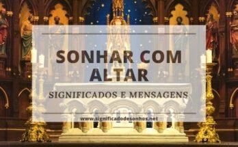 Significados de sonhos com altar