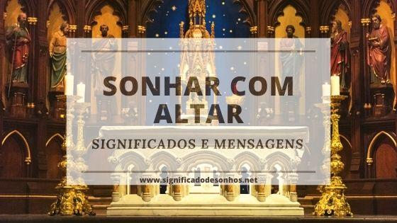 sonhos com altar: significados