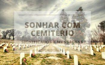 Significados dos Sonhos com Cemitério