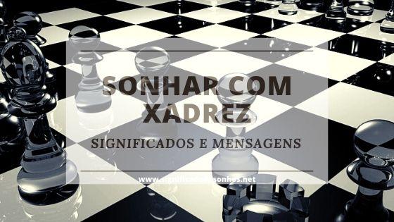 Sonhos com xadrez
