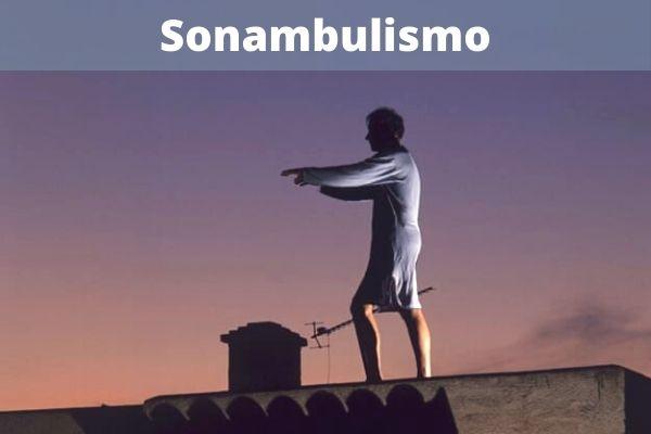 Sonambulismo: causas, sintomas e tratamento