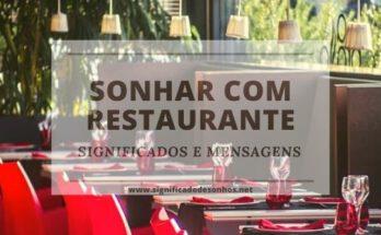 Interpretação e significados de sonhar com restaurante