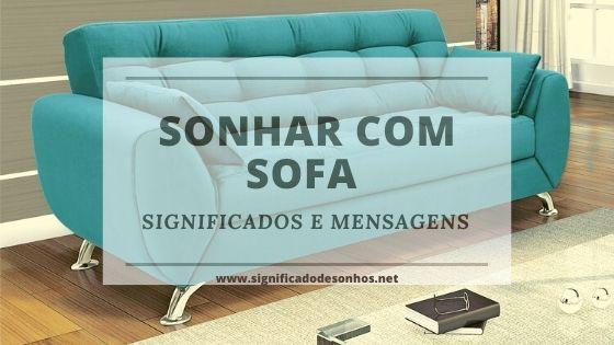Saiba os significados de sonhar com sofá