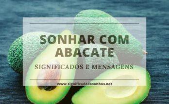O que simbolizam os significados de sonhar com abacate?