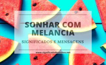 Entenda quais os significados de sonhar com melancia