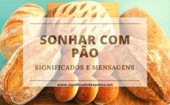 Quais os significados de sonhar com pão?