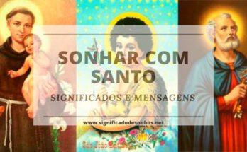 Quais os significados de sonhar com santo?