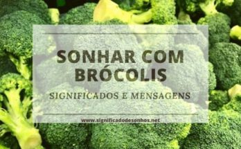 Decifre os Significados Sonhar com brócolis
