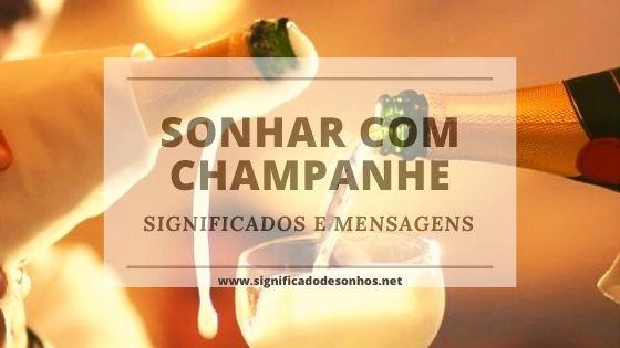 Decifre os Significados Sonhar com champanhe