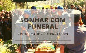 Quais os Significados de sonhar com funeral?