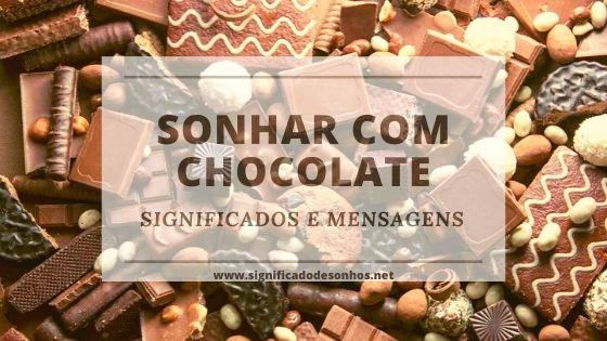 Decifre significados de sonhar com chocolate