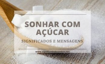 Decifre os Significados de Sonhar com açúcar