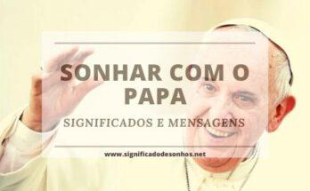 Desvende os Significados de Sonhar com papa