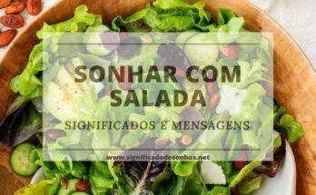 Desvende os Significados de Sonhar com salada